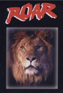 Roar Image courtesy of IMDB.com