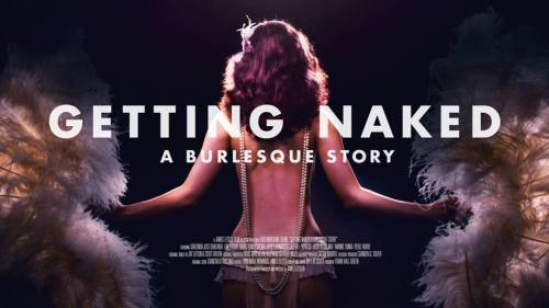 Getting Naked A Burlesque Story