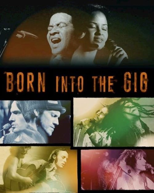 Born Into the Gig